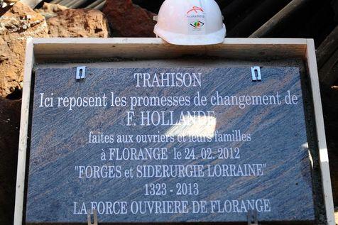 Florange-stèle-funéraire-trahison-françois-ollande-24-avril-2013