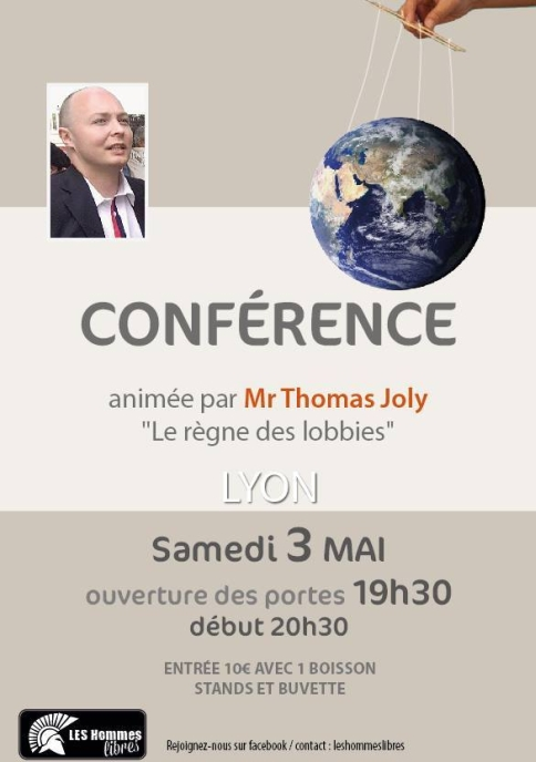 3 mai 2014 Lyon-Thomas-joly-Le règne des Lobbies-