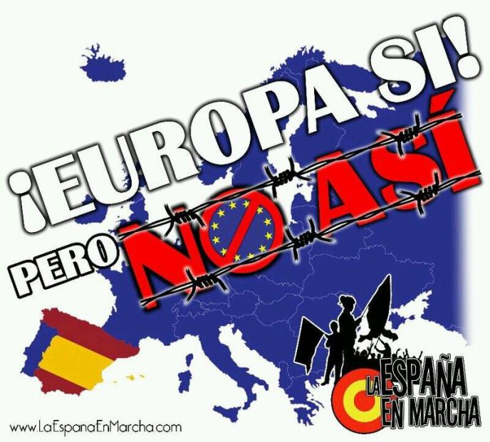 europa-si-pero-no-asi-la_espana_en_la_marcha