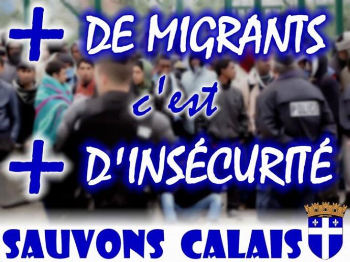 sauvons_calais-plus de migrants_c_est_plus_d_insecurite.jpg