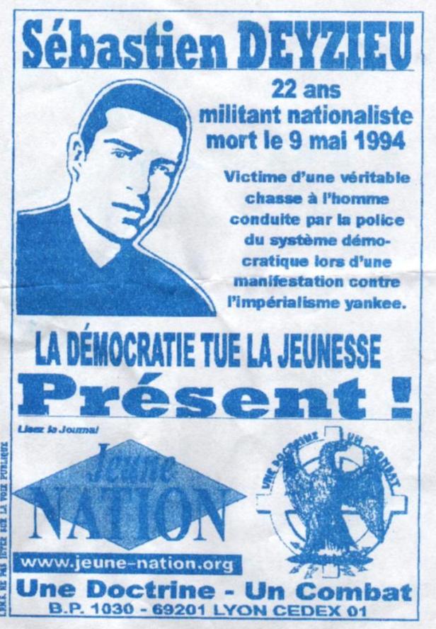 Campagne de Jeune nation après l'assassinat de Sébastien Deyzieu par la police de Charles Pasqua-Patrick 'Gaubert' Goldenberg dans les années 1990.