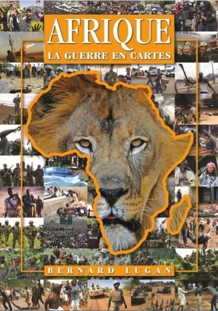 bernard_lugan_Afrique la guerre en cartes
