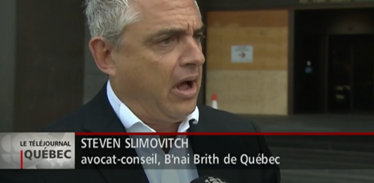 Au Québec, l'occupant ne se cache pas-Steven Slimovitch B'nai Brith