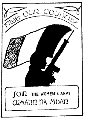 Free our country - join the Women's army Cumann na mban