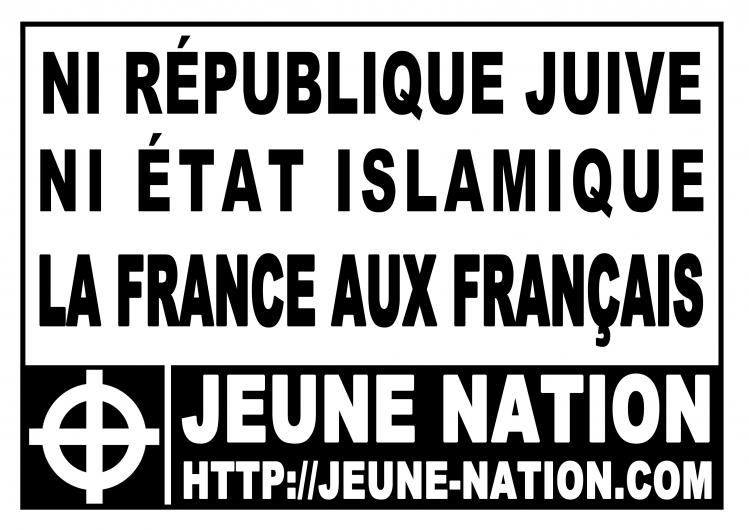 ni république juive ni état islamique - la France aux Français