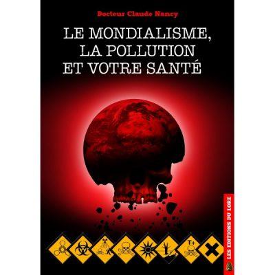 le-mondialisme-la-pollution-et-votre-sante