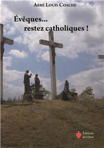 i-moyenne-22060-eveques-restez-catholiques-net