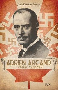adrien-arcand-fuhrer-canadien